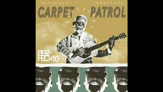 Carpet Patrol - Perfect10