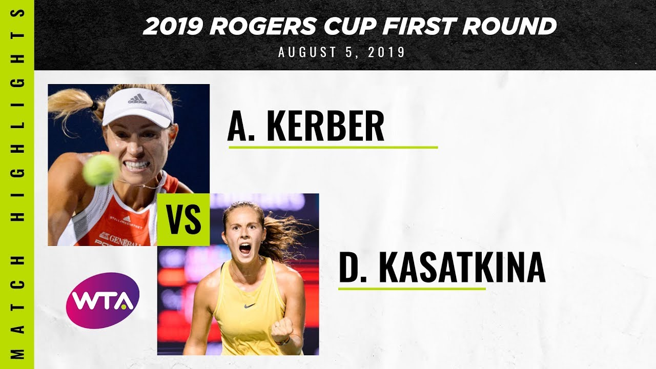 Angelique Kerber vs. Daria Kasatkina | 2019 Rogers Cup First Round | WTA Highlights