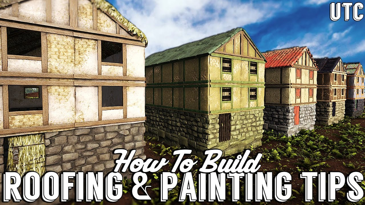 Roofing + Painting Tips :: How To Build :: Ark Survival Evolved