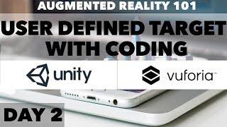 Tag 3: Augemted Reality (AR) - 101 - Anwender Definiertes Ziel (Mit Codierung) mit unity und vuforia