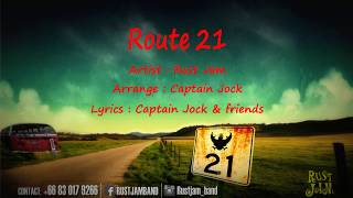 RUST JAM - ROUTE 21 (Eng Version)