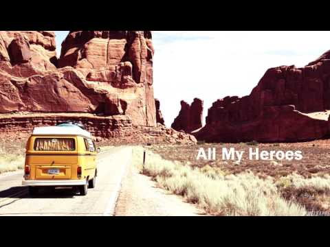 Bleachers - All My Heroes