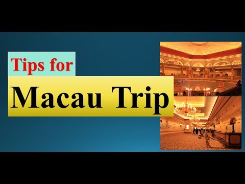 Important Tips for planning trip to Macau