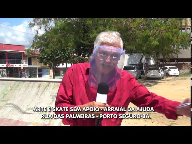 Arte e Skate sem apoio da prefeitura. Arraial da Ajuda - Porto Seguro - Bahia