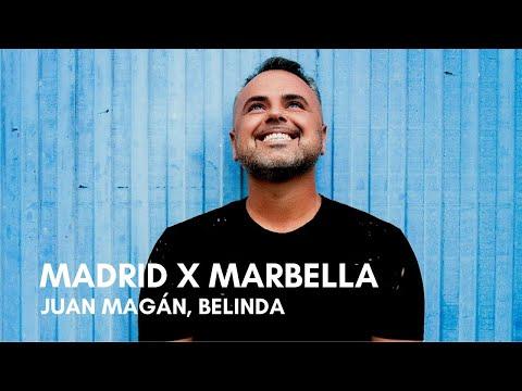 Juan Magán, Belinda – Madrid X Marbella (Letra)