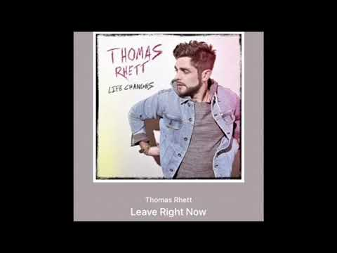 Thomas Rhett - Leave Right Now (Official Audio)