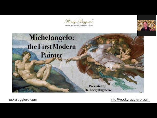 Rocky Ruggiero: Michelangelo the First Modern Painter