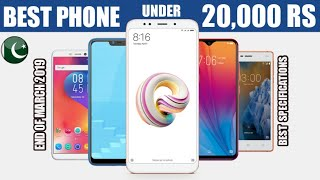 Top 5 Best Smartphone Under 20000 In Pakistan|March 2019