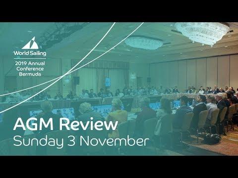 AGM Review: Sunday 3 November | World Sailing Annual Conference: Bermuda 2019