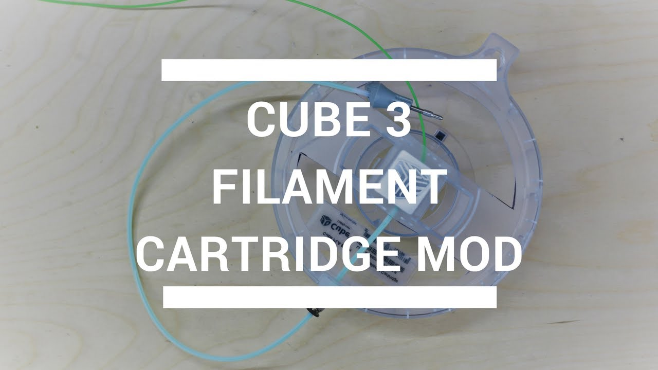 Cube 3 Filament Cartridge Mod