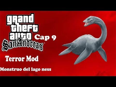 GTA San Andreas Terror Mod Loquendo Capitulo #9 El Monstruo Del Lago Ness