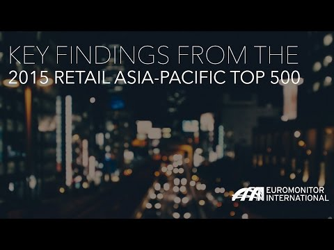 Key Findings from the 2015 Retail Asia Pacific Top 500