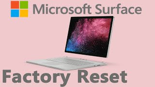 Microsoft Surface Fix for Not Loading Windows Plus Factory Reset