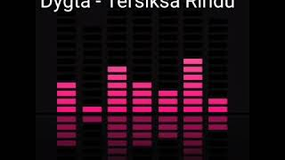 Gambar cover Dygta tersiksa rindu | Download mp3 nya link di deskripsi