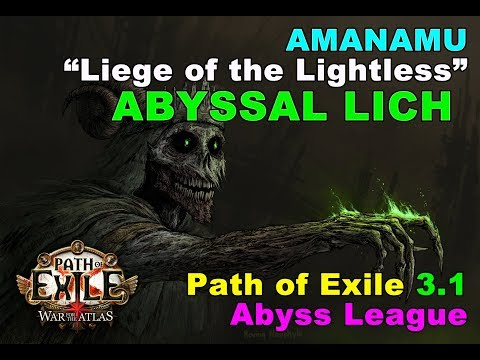 Path Of Exile 3.1: Amanamu, Liege Of Lightless ABYSSAL LICH (Abyss League)