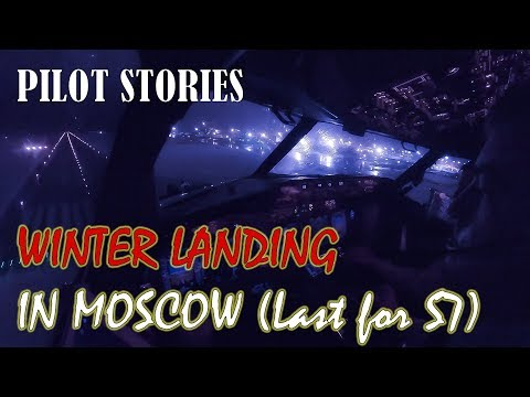 Pilot stories: Boeing 737 winter landing in Moscow (Last Flight for S7 Part II)