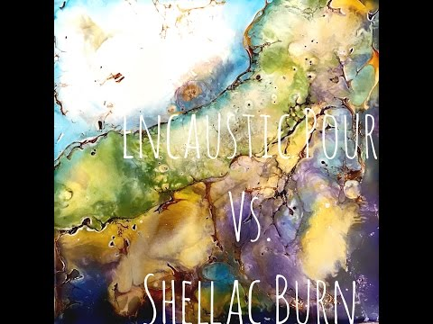 Wax on Wednesdays Encaustic Painting Burn vs Pour