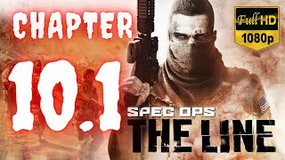 Spec Ops The Line | Chapter 10 - 1 | No Commentary [1080p30 Max Settings] #10