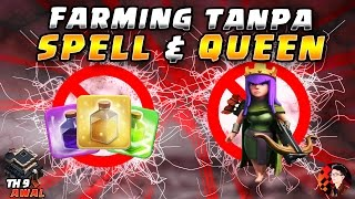 FARMING TANPA SPELL & QUEEN TH9 - CoC Indonesia