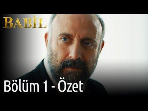 Babil 1. Bölüm - Özet