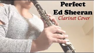 Perfect-Ed Sheeran (Clarinet Cover)