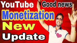 YouTube Monetization August 2018 New Update | Good News or Bad News?