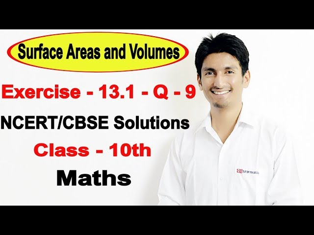Chapter 13 Exercise 13.1 Q 9 - Surface Areas and Volumes class 10 maths - NCERT Solutions