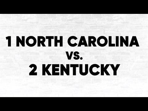 (1) UNC vs. (2) Kentucky