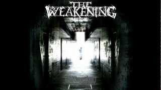 The Weakening - The Rise