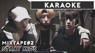 Stray Kids - Mixtape#2 | Clean Instrumental  Karaoke