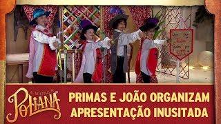 As Aventuras de Poliana | Primas e João organizam apresentação inusitada thumbnail