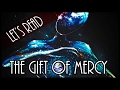 The Gift of Mercy | Let's Read
