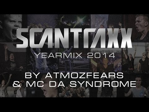 Scantraxx Yearmix 2014 by Atmozfears & MC...