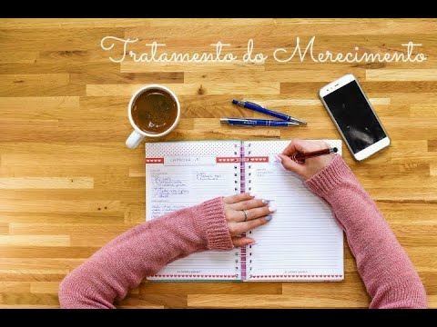 Tratamento do Merecimento - Como trabalhar o merecimento