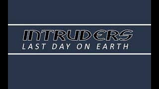 Intruders: Last Day on Earth