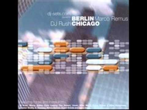 Marco Remus vs Dj Rush - Berlin to Chicago /  CD1 / Remus