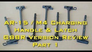 Рукоятки взвода затвора AR-15 / M4 серии (GBB Airsoft). Обзор. Часть 1-я
