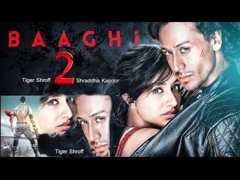 BAAGHI 2 FIRST LOOK Trailer |Poster|Tiger Shroff|shradha Kapoor|Release Date