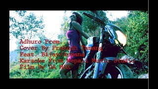 ADHURO PREM COVER BY PRAKASH TAMANG KARAOKE FROM NEPALI MUSIC STUDIO