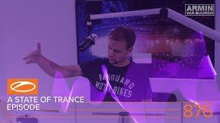A State Of Trance Episode 876 (#ASOT876) – Armin van Buuren