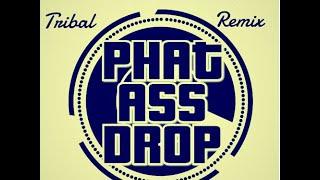 DJ DIAMOND - Phat Ass Drop Remix 2.0 [Tribal 2015] [HQ]