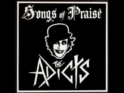 The Adicts  Songs Of Praise 1981 Legendado FULL ALBUM LYRICS