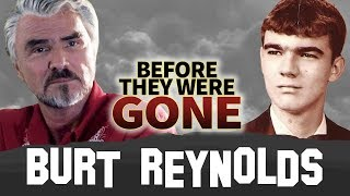BURT REYNOLDS | Before They Were GONE | Boogie Nights Actor