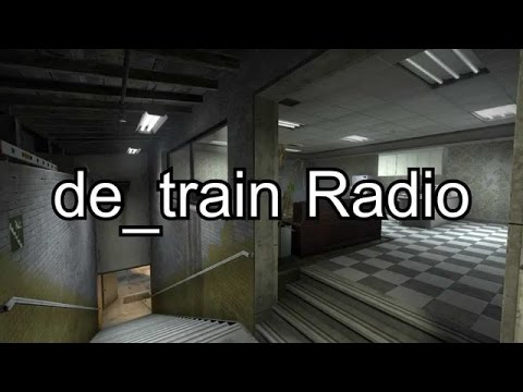 Counter-Strike: Global Offensive: de_train radio music - 1 hour version