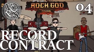 Record Contract – Rock God Tycoon EP04 - Band Manager Business Tycoon Gameplay