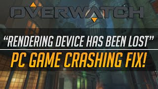 Overwatch: `Rendering Device Has Been Lost` PC game crashing Fix!  #Overwatch by DarkstarDX