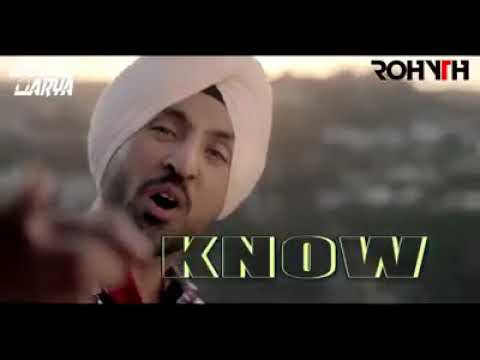 Diljit Dosanjh #DO #YOU #KNOWREMIXED BY DJ Saahil Arya VFX BY Rohit Chauhan