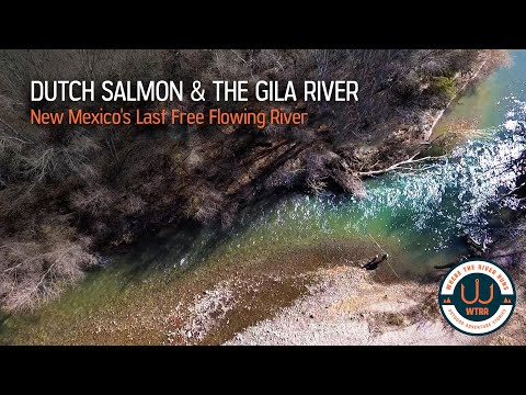 The Gila River - New Mexico's Last Free Flowing River
