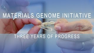 Materials Genome Initiative: Three Years of Progress