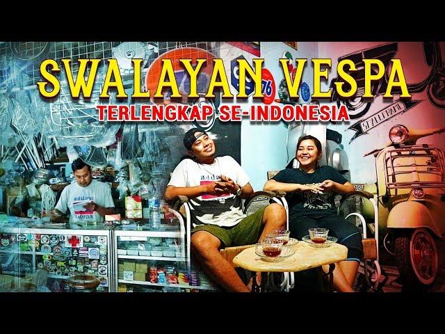Swalayan Vespa Terlengkap Se-Indonesia